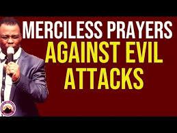 PRAYERS AGAINST EVIL ATTACKS AND DEVOURER IN YOUR LIFE – DR